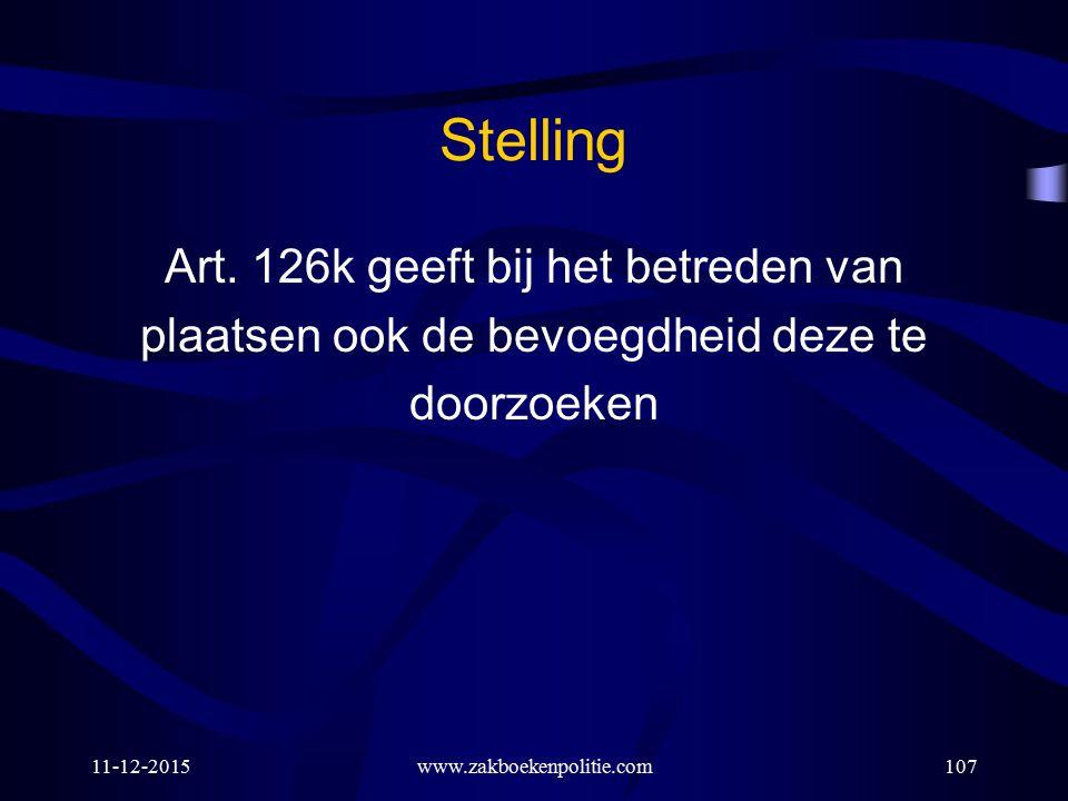 Stelling Art. 126k geeft bij het betreden van