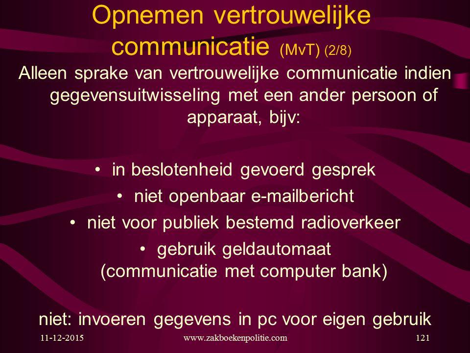 Opnemen vertrouwelijke communicatie (MvT) (2/8)