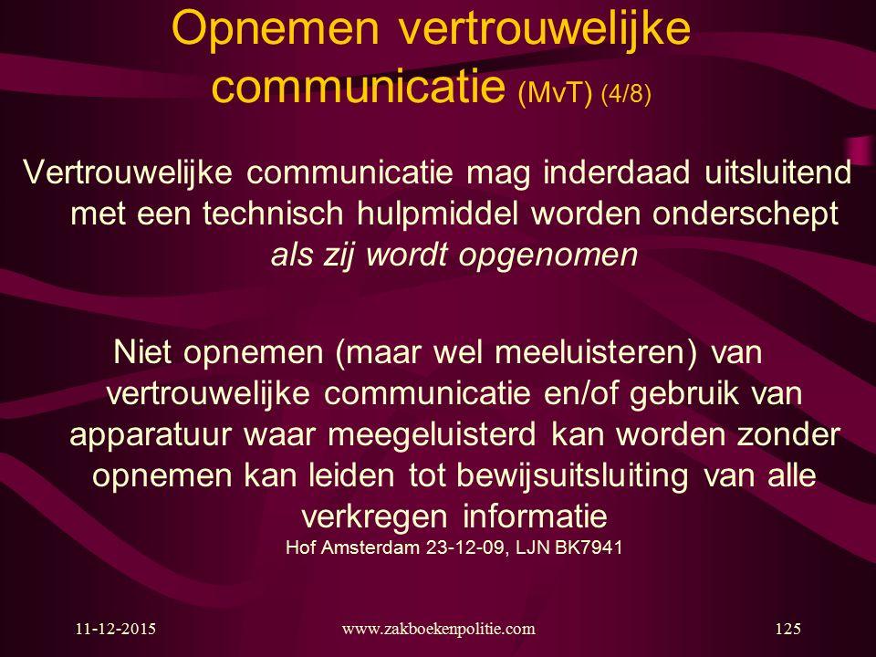 Opnemen vertrouwelijke communicatie (MvT) (4/8)