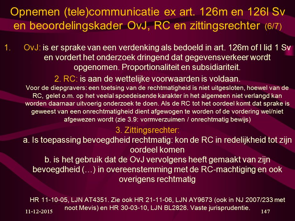 Opnemen (tele)communicatie ex art