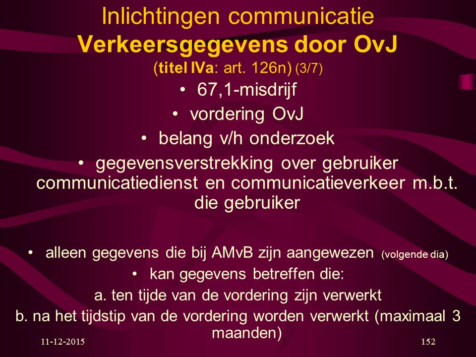 Inlichtingen communicatie Verkeersgegevens door OvJ (titel IVa: art