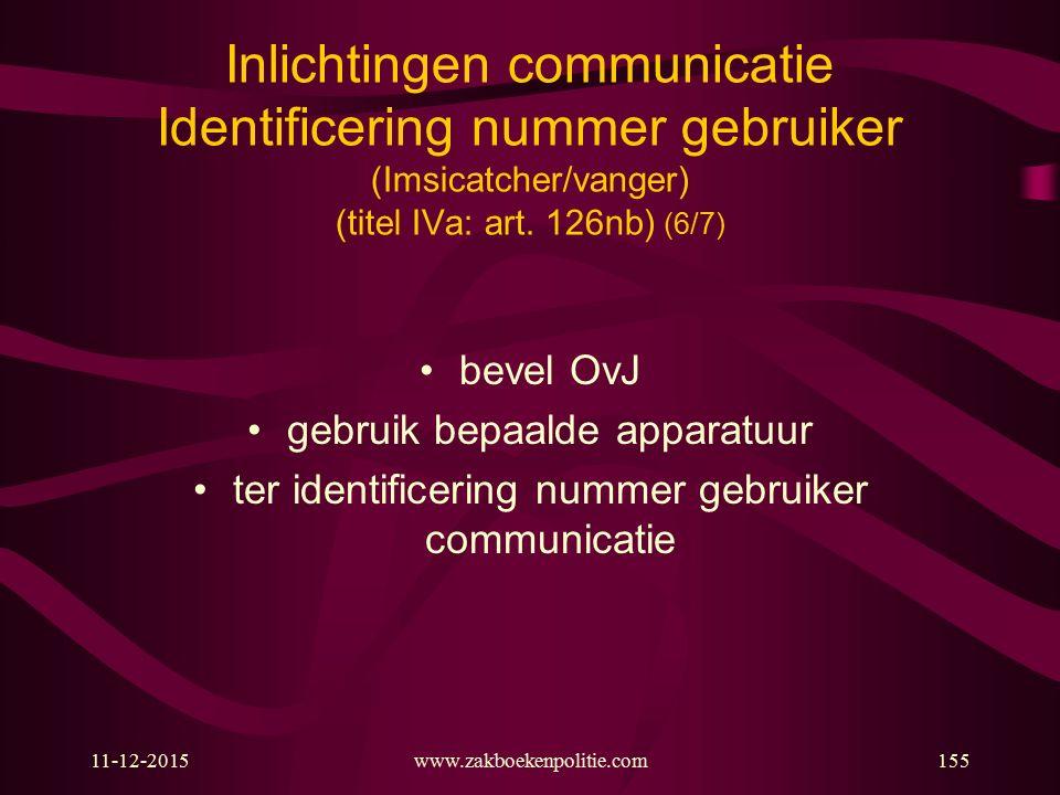 Inlichtingen communicatie Identificering nummer gebruiker (Imsicatcher/vanger) (titel IVa: art. 126nb) (6/7)