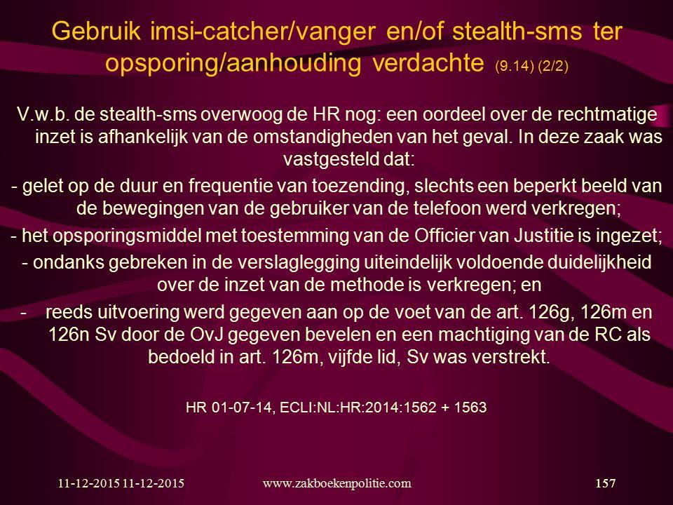 Gebruik imsi-catcher/vanger en/of stealth-sms ter opsporing/aanhouding verdachte (9.14) (2/2)