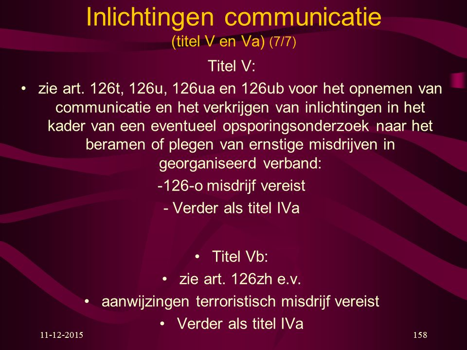 Inlichtingen communicatie (titel V en Va) (7/7)