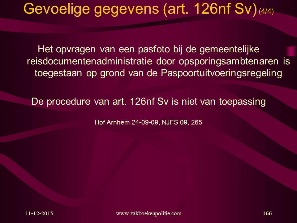 Gevoelige gegevens (art. 126nf Sv) (4/4)
