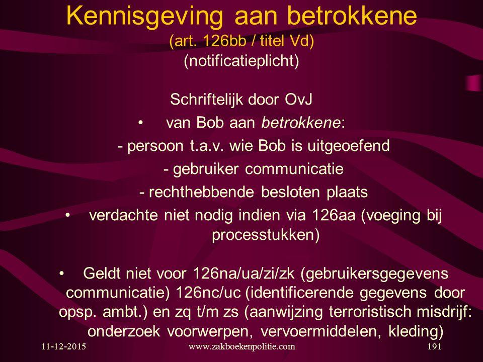 Kennisgeving aan betrokkene (art. 126bb / titel Vd)