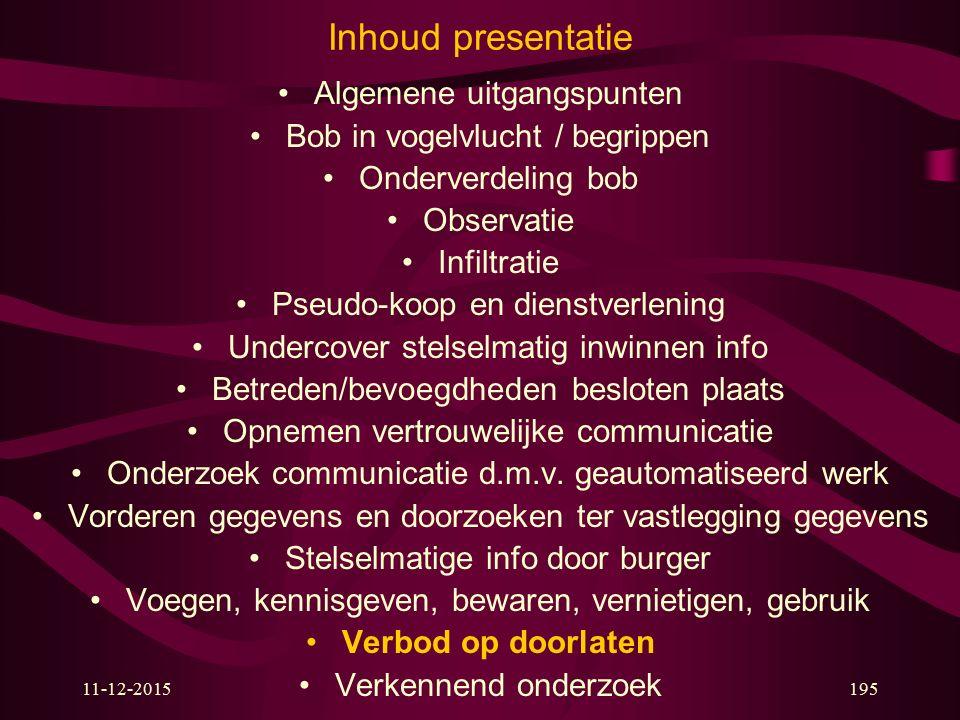 Inhoud presentatie Algemene uitgangspunten