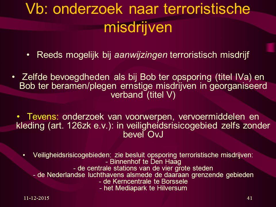 Vb: onderzoek naar terroristische misdrijven