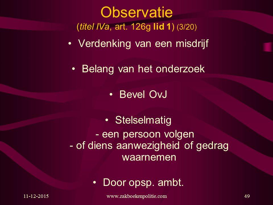 Observatie (titel IVa, art. 126g lid 1) (3/20)
