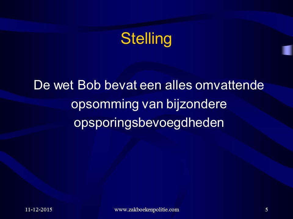 Stelling De wet Bob bevat een alles omvattende