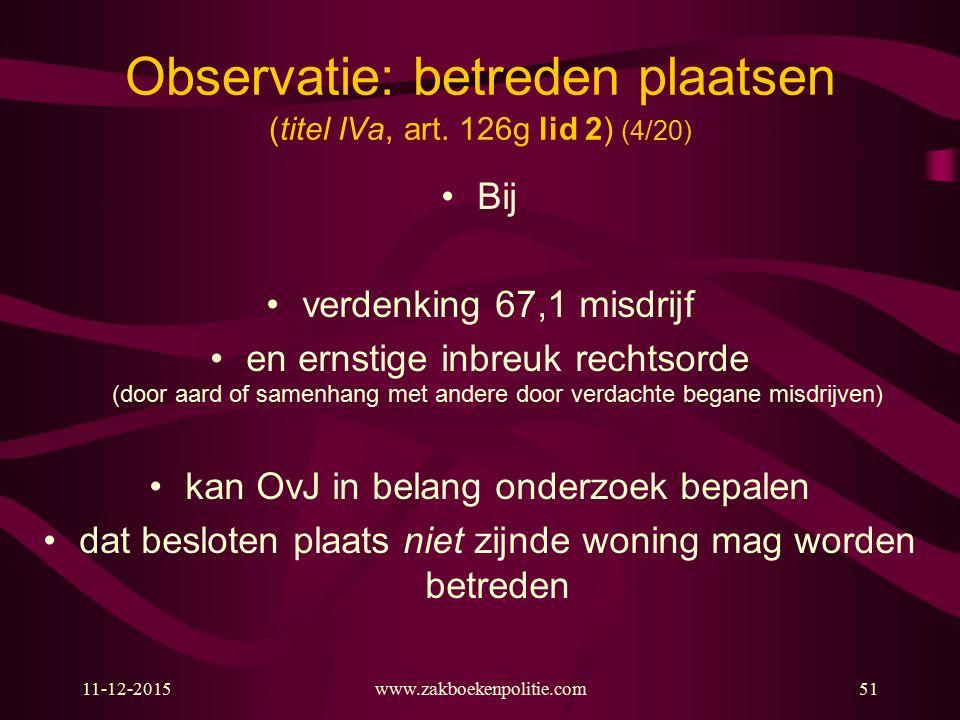 Observatie: betreden plaatsen (titel IVa, art. 126g lid 2) (4/20)