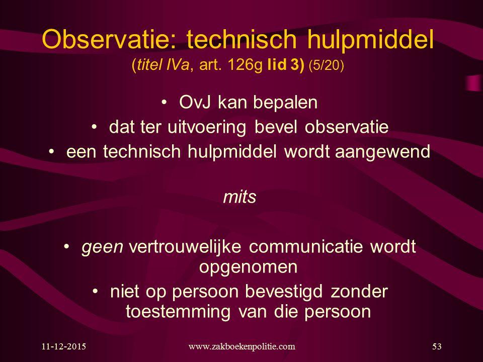 Observatie: technisch hulpmiddel (titel IVa, art. 126g lid 3) (5/20)