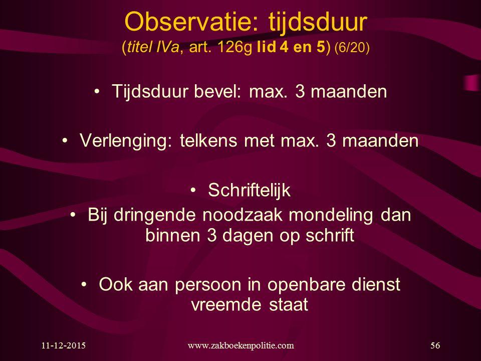 Observatie: tijdsduur (titel IVa, art. 126g lid 4 en 5) (6/20)