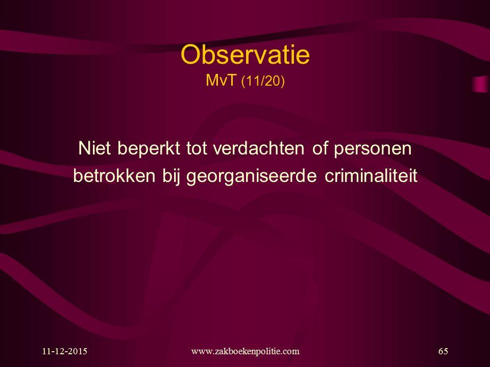 Observatie MvT (11/20) Niet beperkt tot verdachten of personen