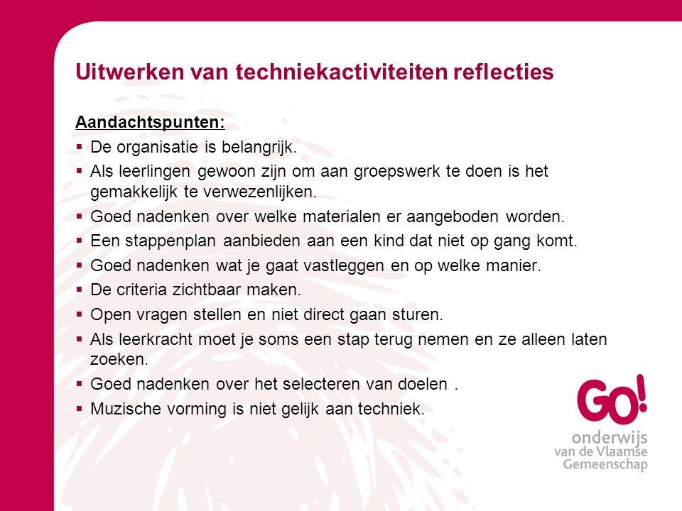 Uitwerken van techniekactiviteiten reflecties