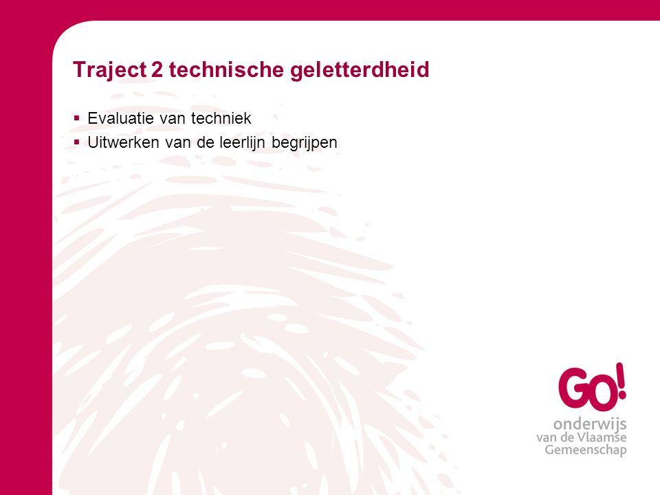 Traject 2 technische geletterdheid