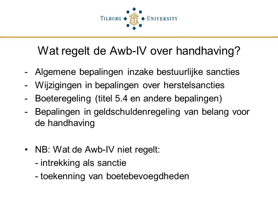 Wat regelt de Awb-IV over handhaving