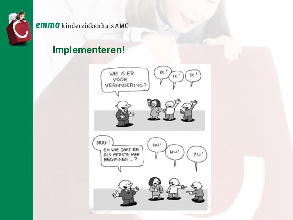 Implementeren!