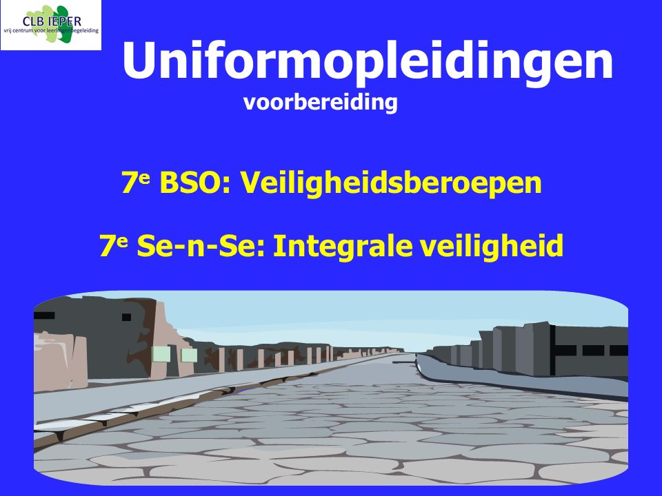 Uniformopleidingen voorbereiding