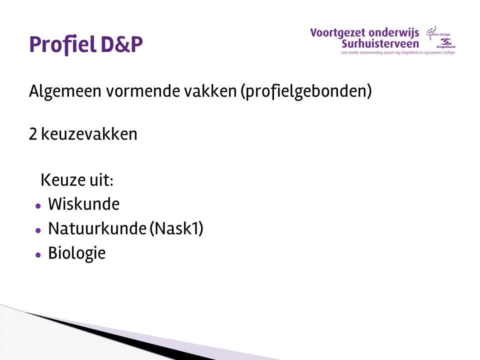 Profiel D&P Algemeen vormende vakken (profielgebonden) 2 keuzevakken