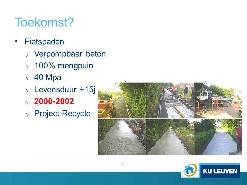 Toekomst Fietspaden Verpompbaar beton 100% mengpuin 40 Mpa