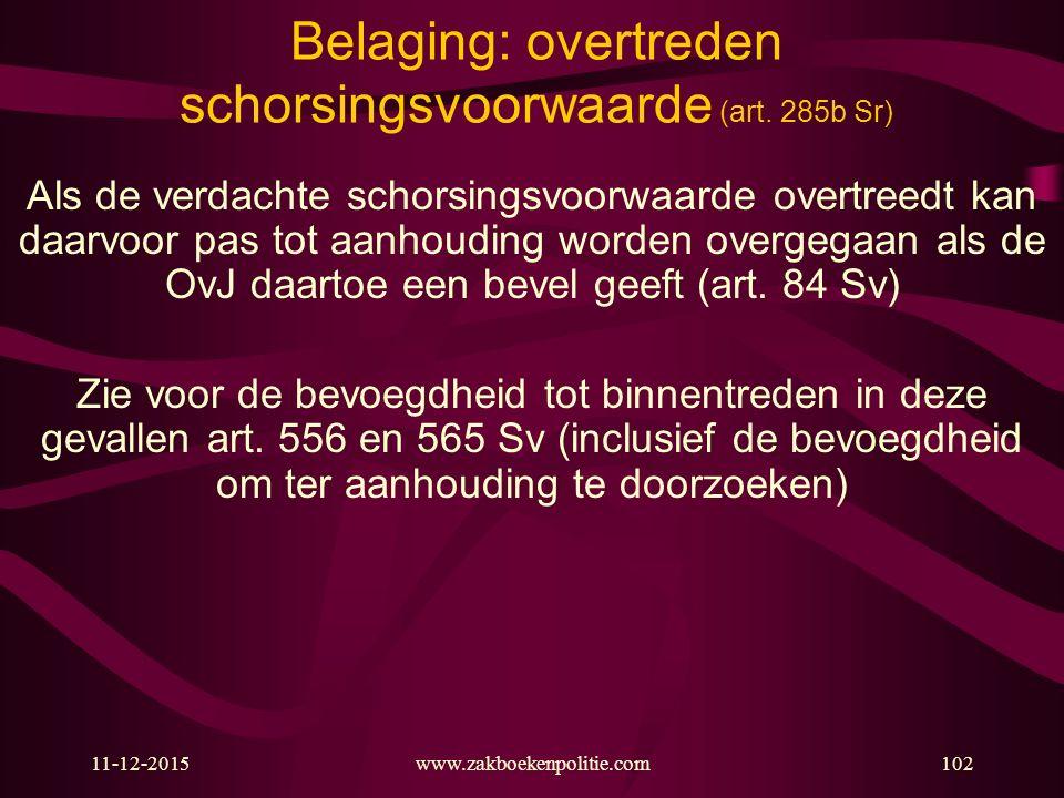 Belaging: overtreden schorsingsvoorwaarde (art. 285b Sr)