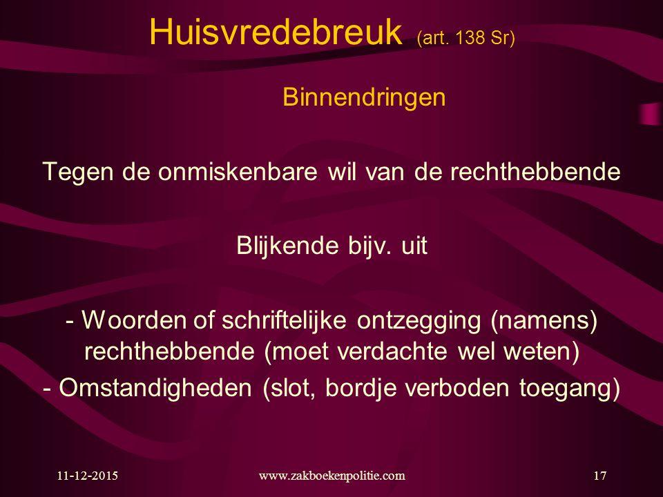 Huisvredebreuk (art. 138 Sr)