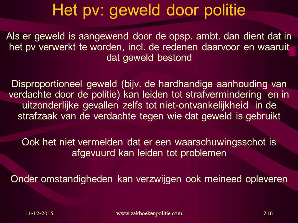 Het pv: geweld door politie