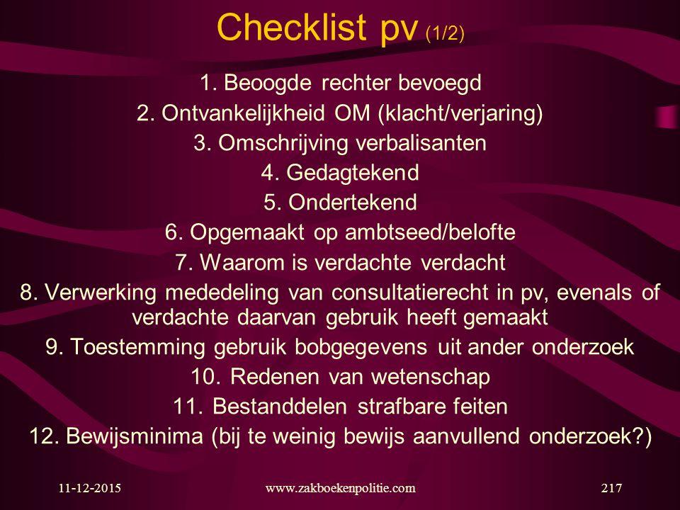 Checklist pv (1/2) 1. Beoogde rechter bevoegd