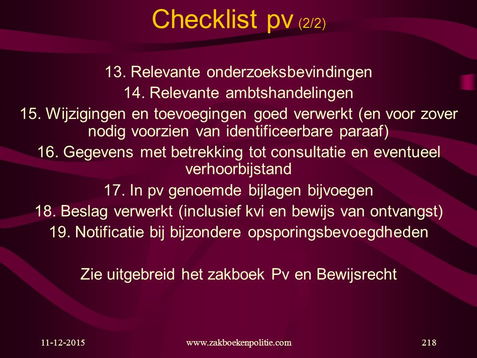 Checklist pv (2/2) 13. Relevante onderzoeksbevindingen