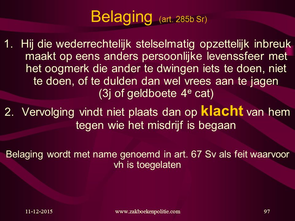 Belaging (art. 285b Sr)