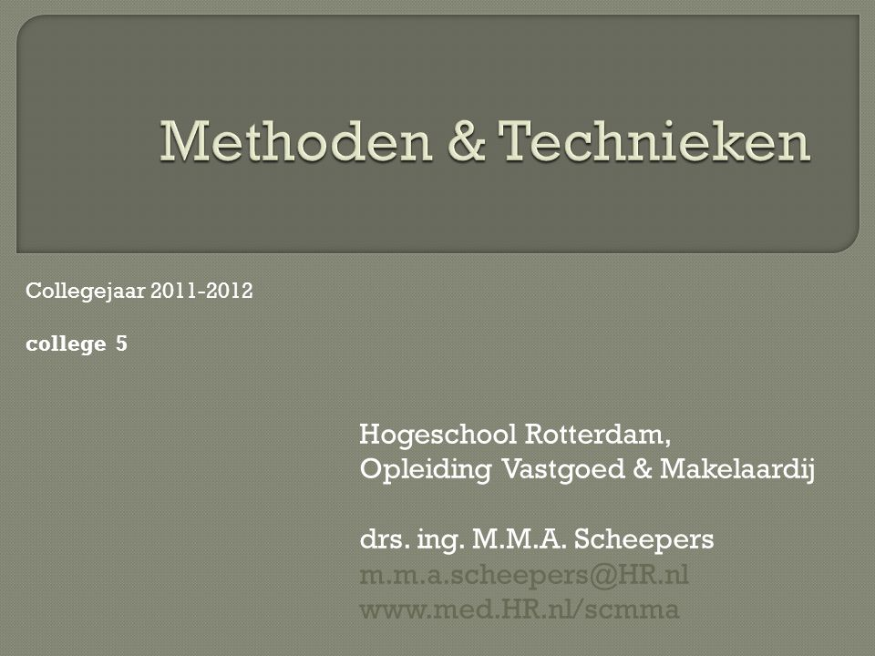Methoden & Technieken Hogeschool Rotterdam,