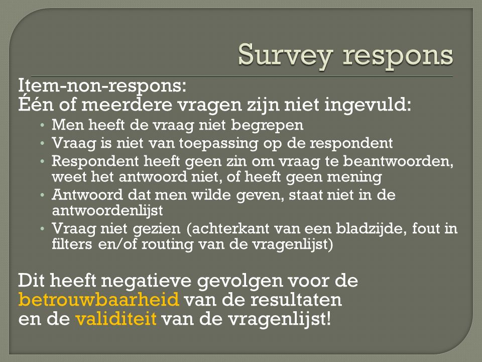 Survey respons Item-non-respons: