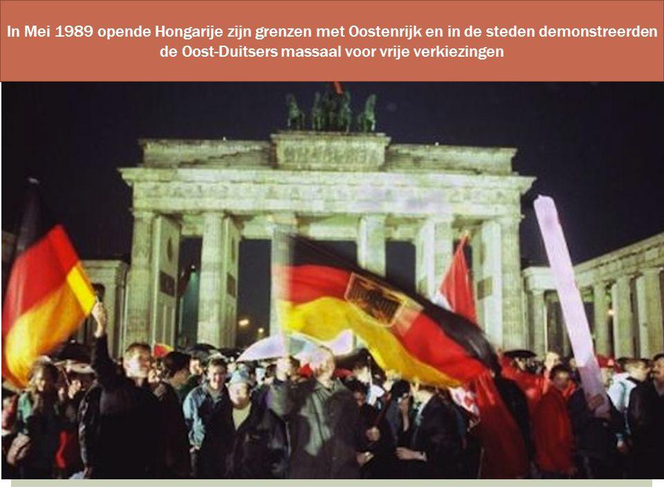 In Mei 1989 opende Hongarije zijn grenzen met Oostenrijk en in de steden demonstreerden de Oost-Duitsers massaal voor vrije verkiezingen