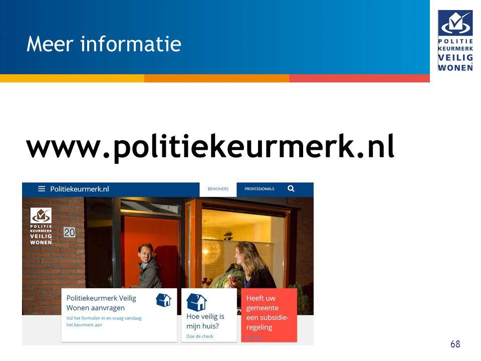 Meer informatie www.politiekeurmerk.nl