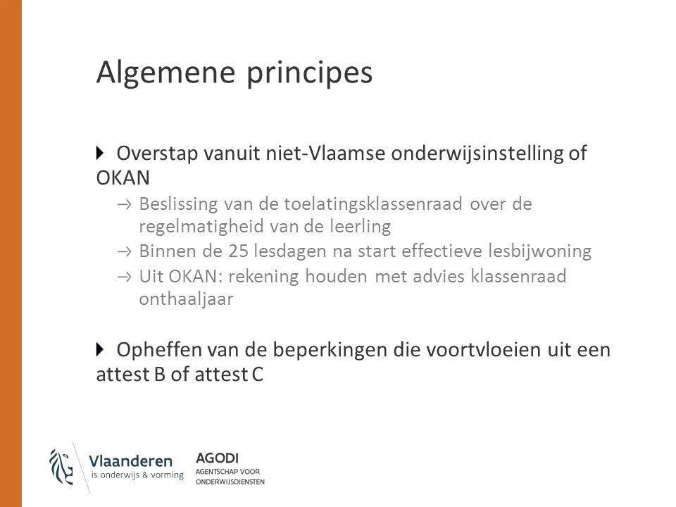 Algemene principes Overstap vanuit niet-Vlaamse onderwijsinstelling of OKAN.
