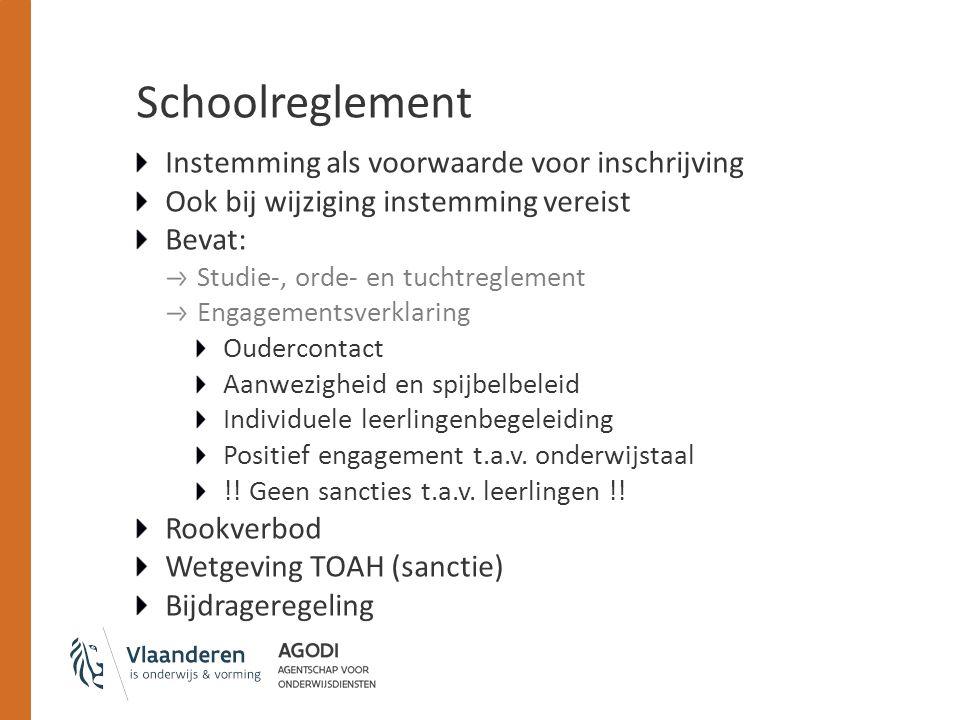 Schoolreglement Instemming als voorwaarde voor inschrijving