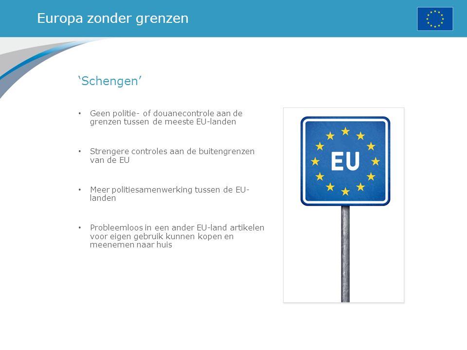 Europa zonder grenzen 'Schengen'