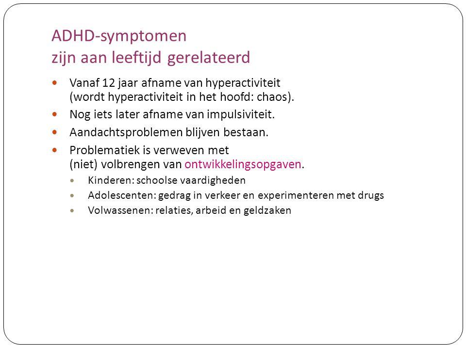 ADHD-symptomen zijn aan leeftijd gerelateerd