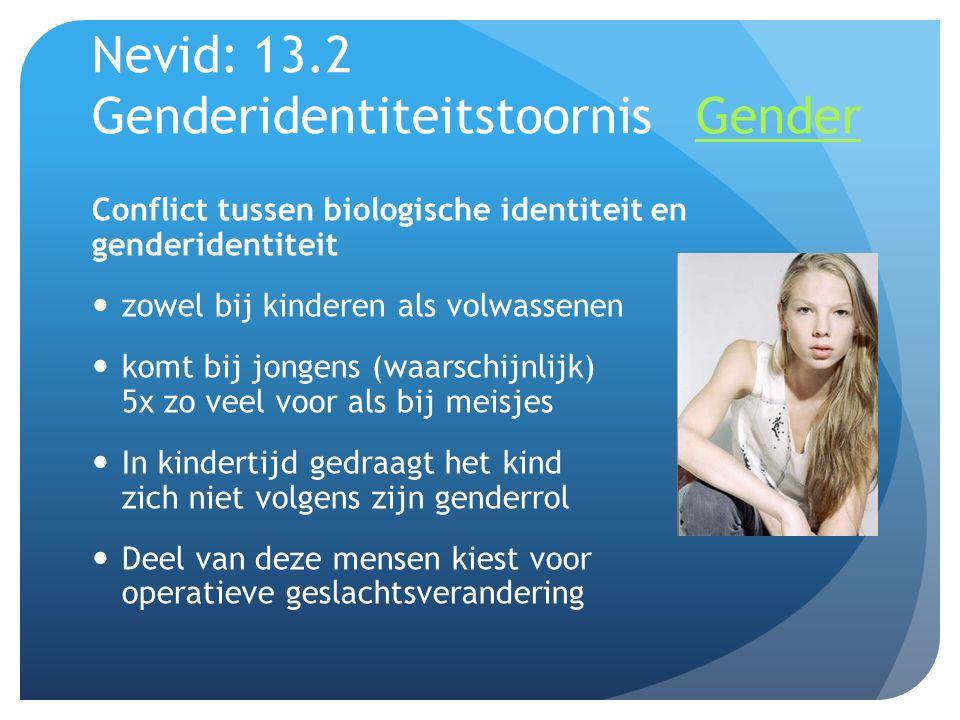 Nevid: 13.2 Genderidentiteitstoornis Gender