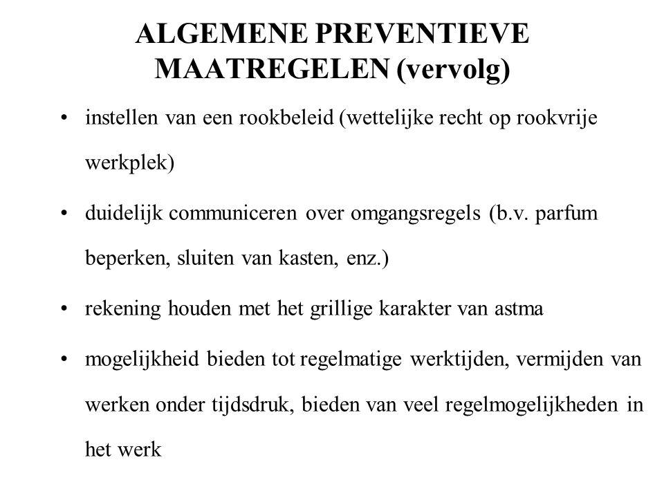 ALGEMENE PREVENTIEVE MAATREGELEN (vervolg)