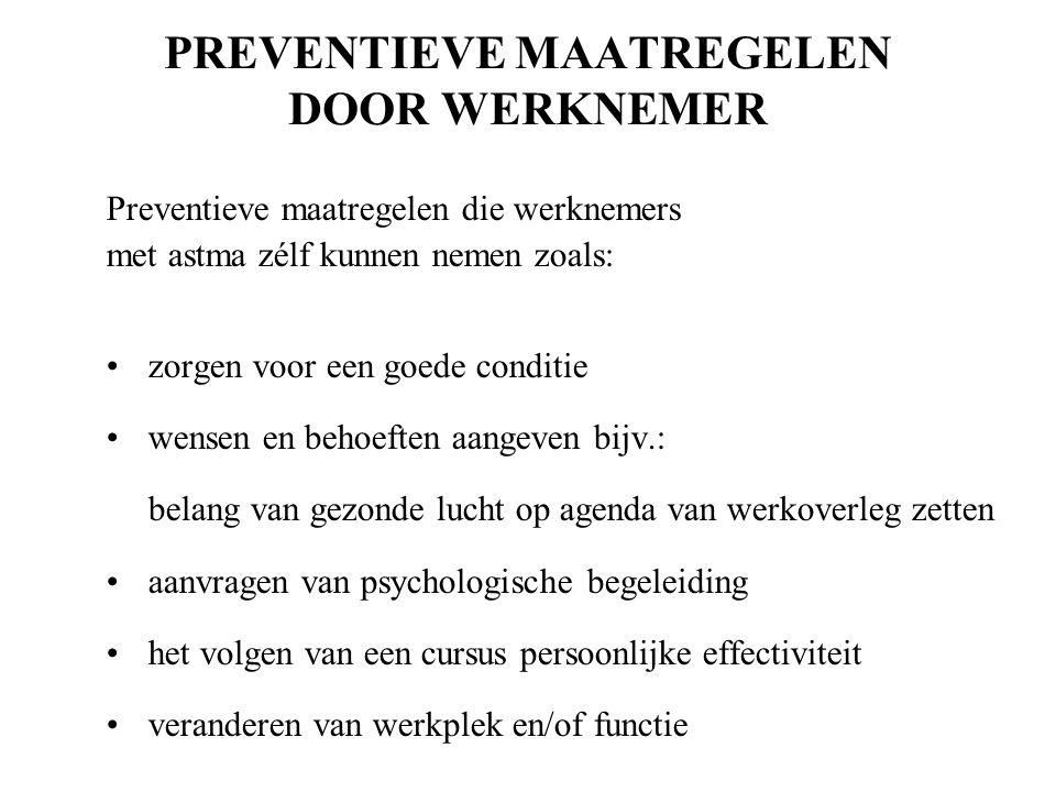 PREVENTIEVE MAATREGELEN DOOR WERKNEMER