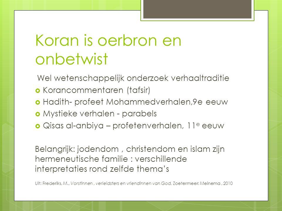 Koran is oerbron en onbetwist