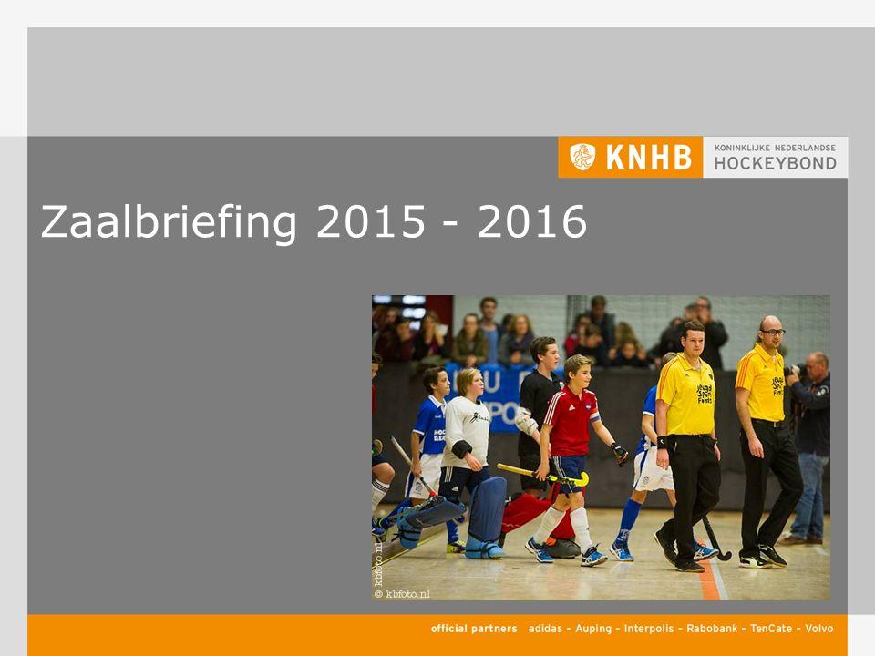 Zaalbriefing 2015 - 2016