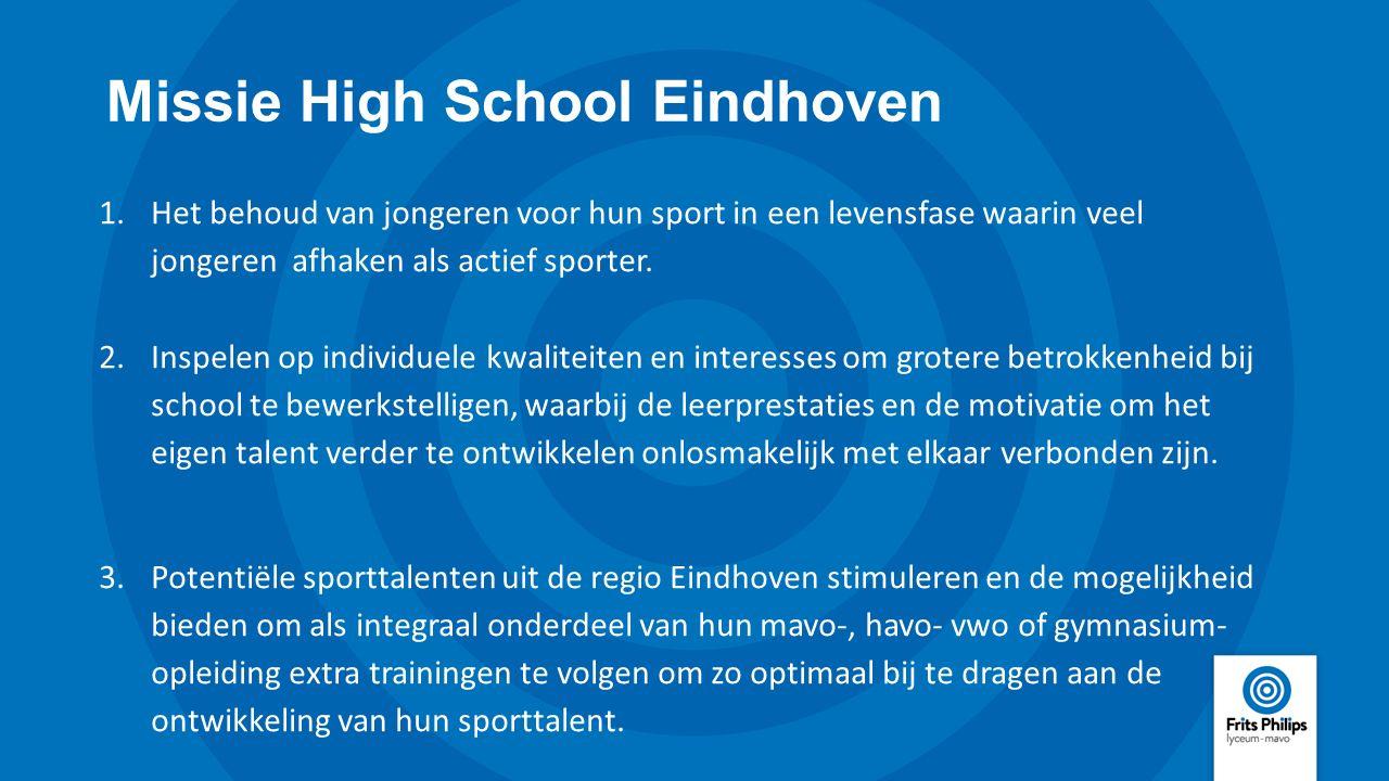 Missie High School Eindhoven