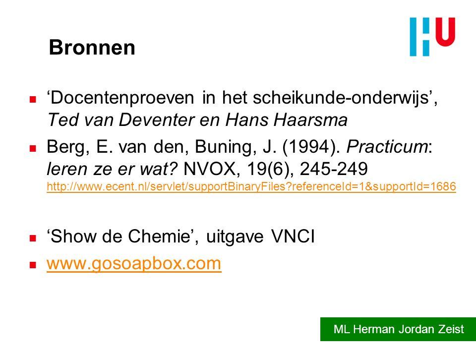 Bronnen 'Docentenproeven in het scheikunde-onderwijs', Ted van Deventer en Hans Haarsma.