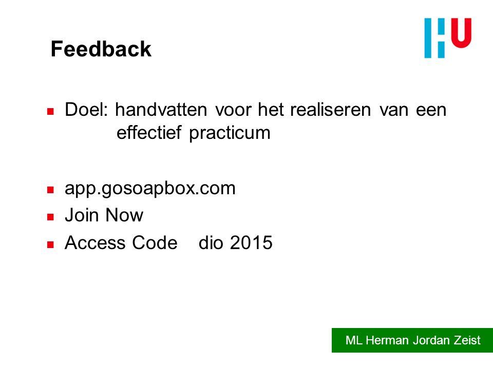 Feedback Doel: handvatten voor het realiseren van een effectief practicum. app.gosoapbox.com.