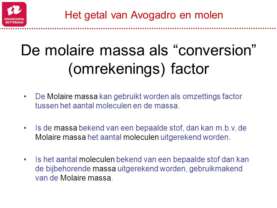 De molaire massa als conversion (omrekenings) factor