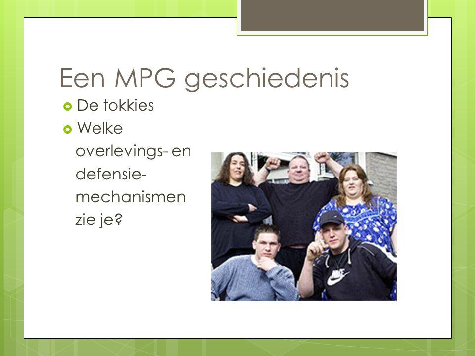 Een MPG geschiedenis De tokkies Welke overlevings- en defensie-