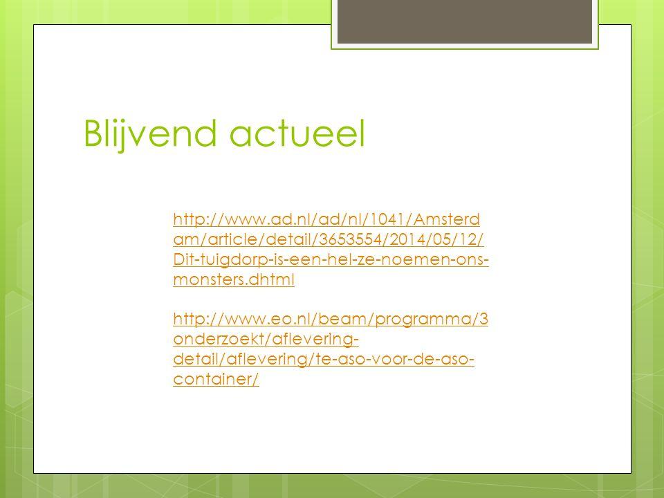 Blijvend actueel http://www.ad.nl/ad/nl/1041/Amsterdam/article/detail/3653554/2014/05/12/Dit-tuigdorp-is-een-hel-ze-noemen-ons-monsters.dhtml.